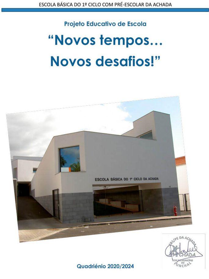 Projeto Educativo de Escola Quadriénio 2020/2024